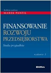 książka Finansowanie rozwoju przedsiębiorstw. Studia przypadków.