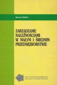 książka Zarządzanie należnościami w małym i średnim przedsiębiorstwie